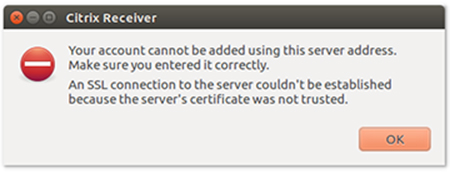 Citrix Receiver SSL connection error message