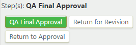 QA final approval step with QA final approval, return for revision, and return to approval buttons