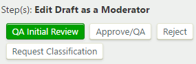 Definition edit draft as a moderator step with QA Initial Review, Approve/QA, Reject, and Request Classification buttons
