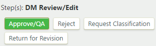 Definition DM review/edit step with Approve/QA, Reject, Request Classification, and Return for Revision buttons