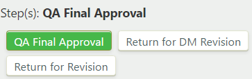 Definition QA final approval step with QA Final Approval, Return for DM Revision, and Return for Revision buttons