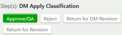 Definition DM apply classification step with Approve/QA, Reject, Return for DM Revision, and Return for Revision buttons
