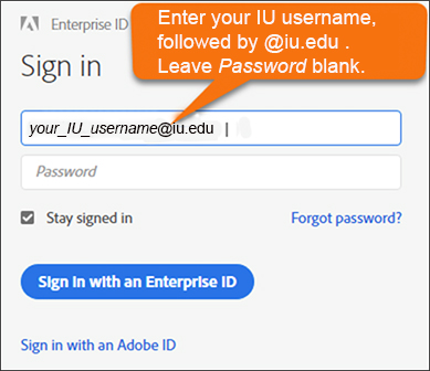 The Adobe CC 'Sign in' screen with a pointer showing users to enter their IU usernames, followed by '@iu.edu'