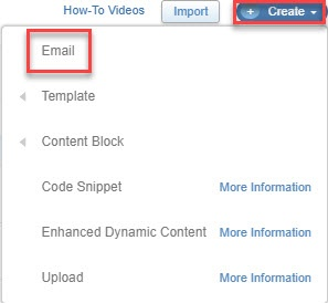 In the content area, click 'Create' and select 'Email'
