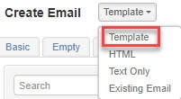 From the 'Create Email' drop-down menu, select 'Template'