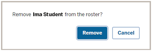 The 'Removal confirmation' pop-up in Student Engagement Roster