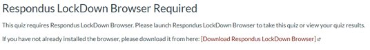Respondus LockDown Browser required