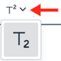 New Superscript drop-down with Subscript option exposed